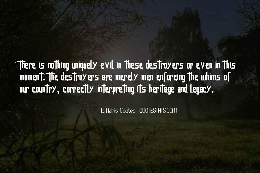 Quotes About Destroyers #1458060
