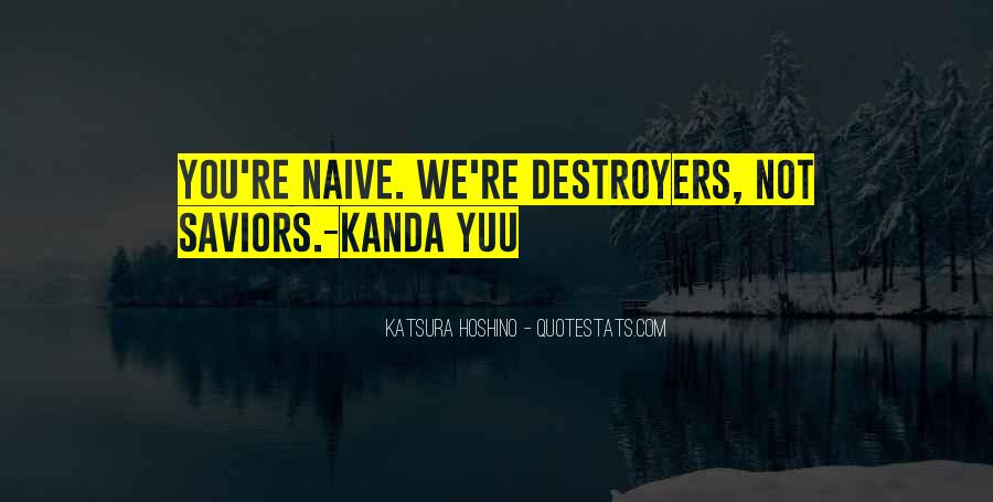 Quotes About Destroyers #1649179