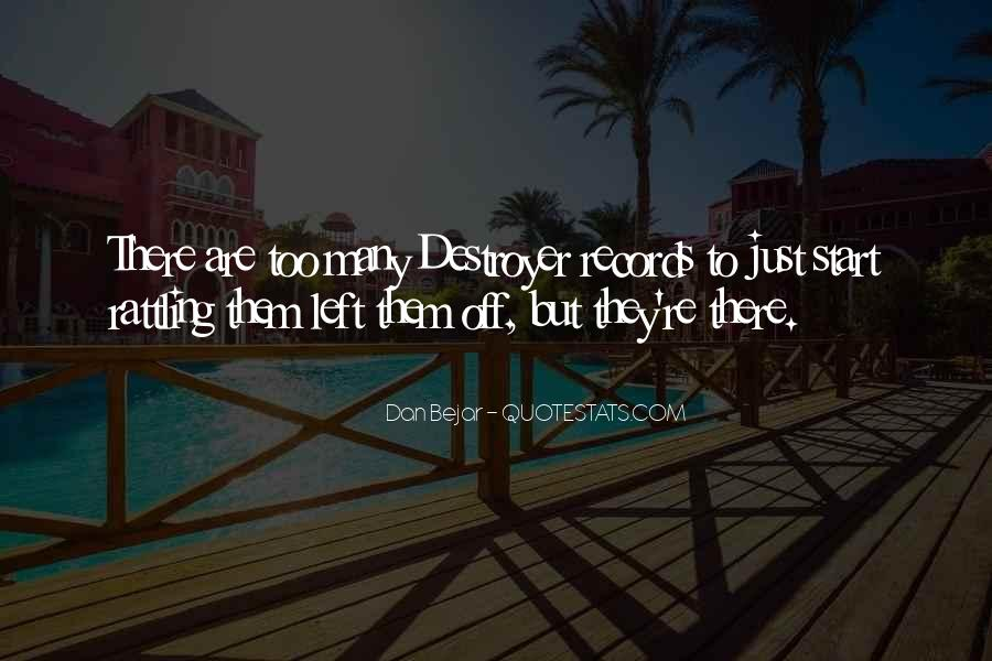 Quotes About Destroyers #297844