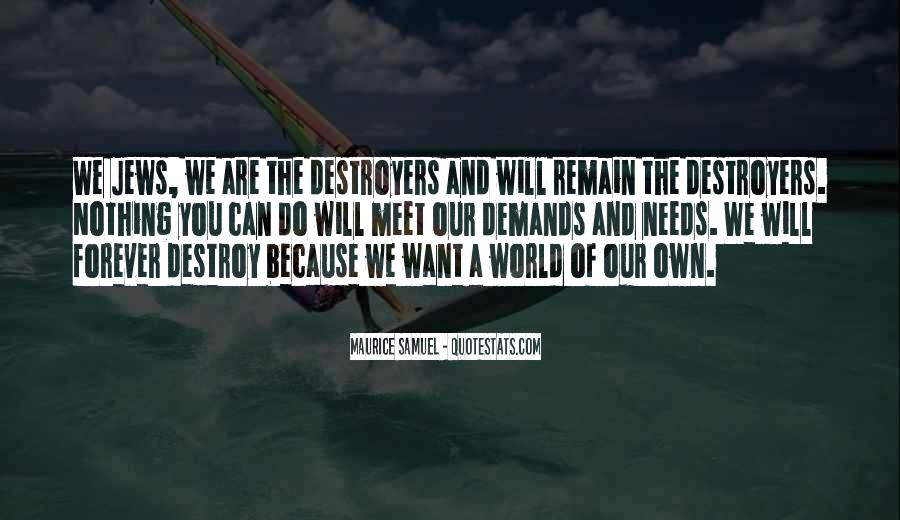 Quotes About Destroyers #300764