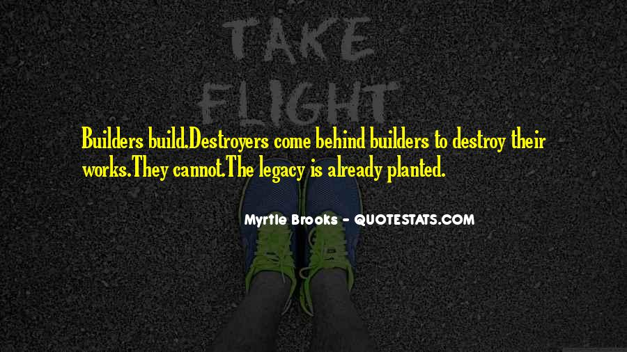 Quotes About Destroyers #386981