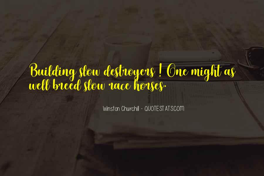 Quotes About Destroyers #490987