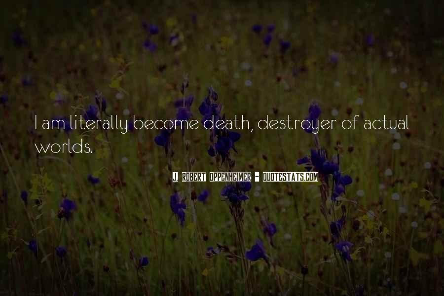 Quotes About Destroyers #917434