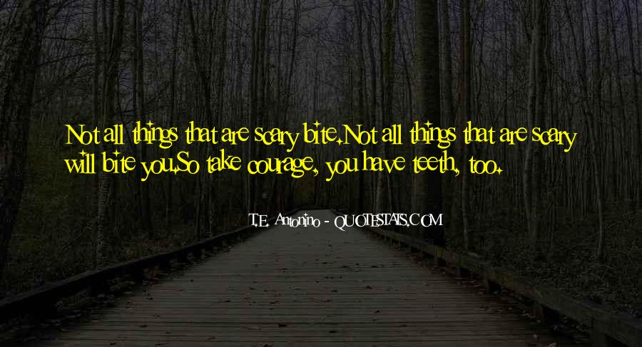 Quotes About Walking Alone In The Dark #1654093