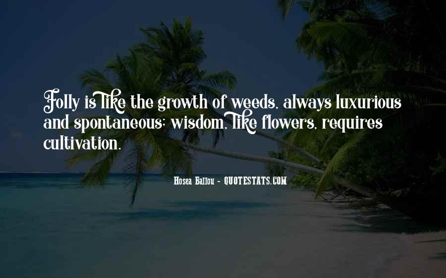 Quotes About Growth And Flowers #792155