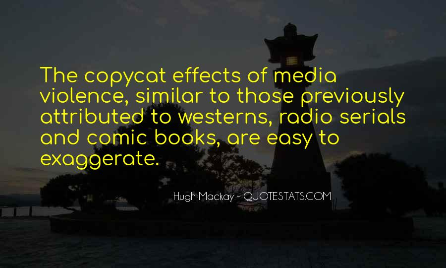 Quotes About Violence In The Media #110728
