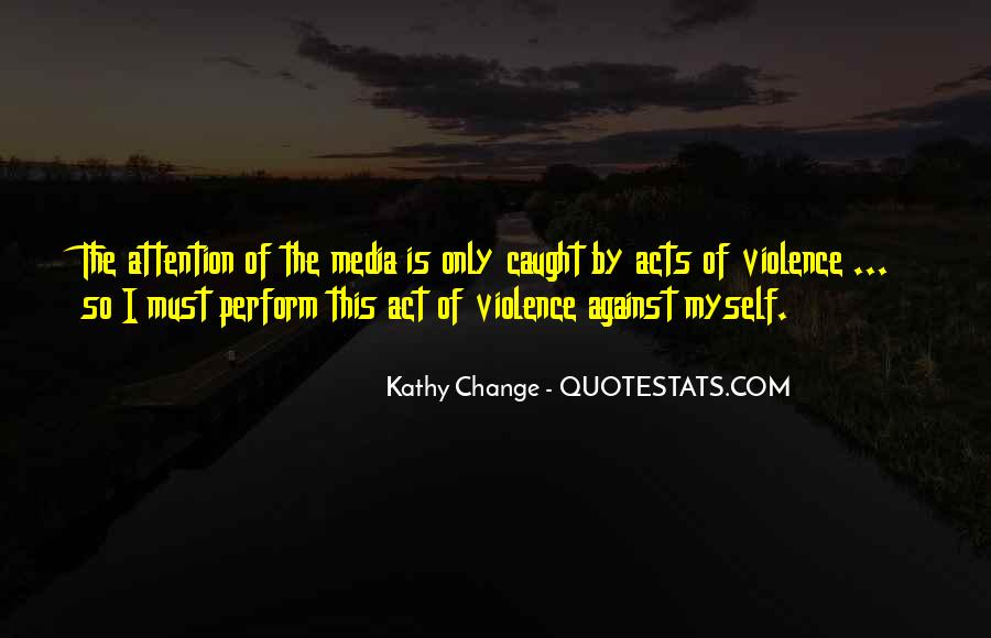 Quotes About Violence In The Media #221404