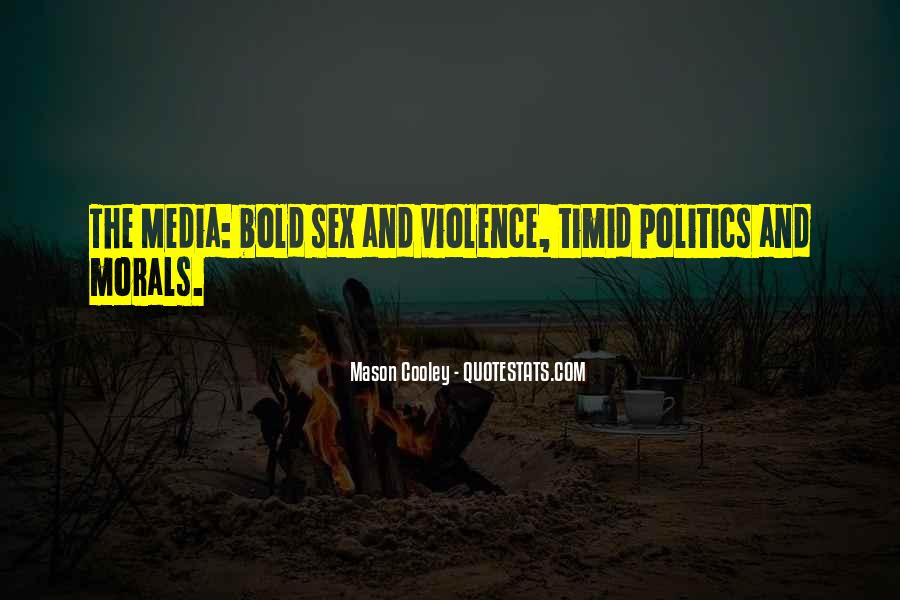 Quotes About Violence In The Media #346258
