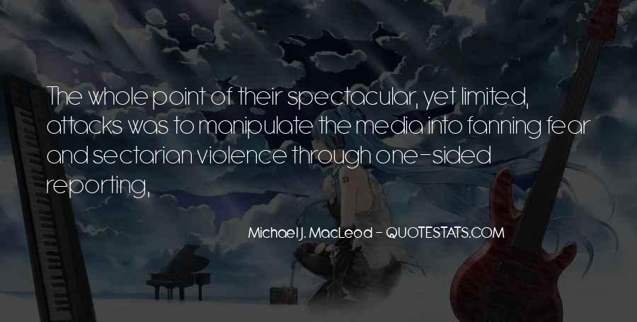 Quotes About Violence In The Media #826819
