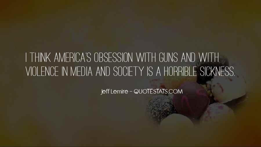 Quotes About Violence In The Media #846849