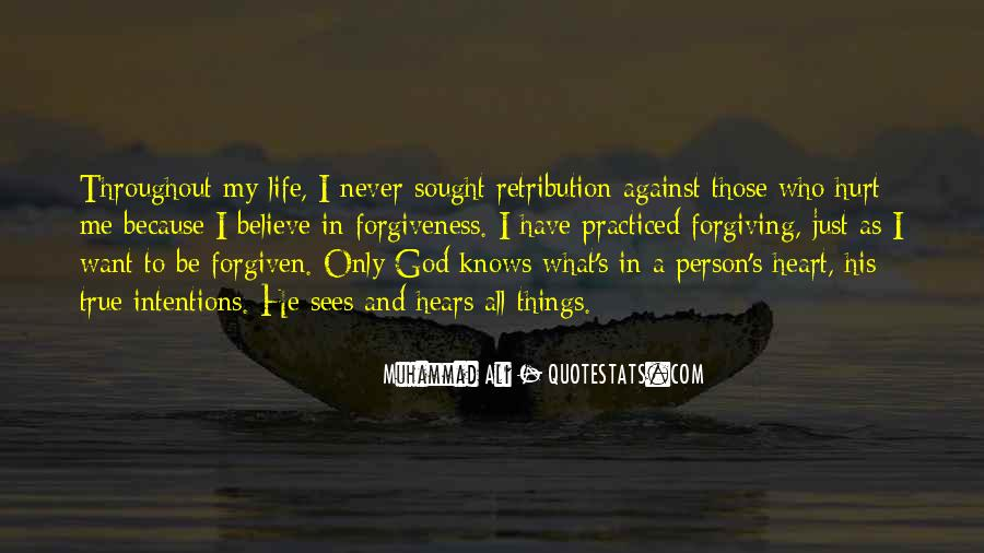 Quotes About Forgiving The Person Who Hurt You #1410285