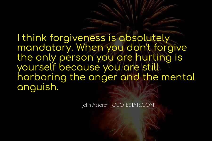 Quotes About Forgiving The Person Who Hurt You #326233