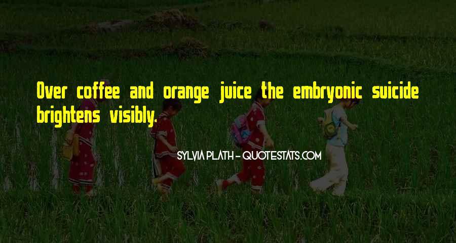 Quotes About Orange Juice #1206750