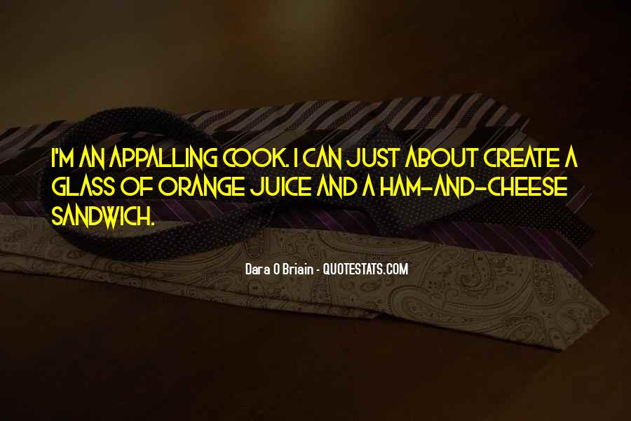 Quotes About Orange Juice #12252