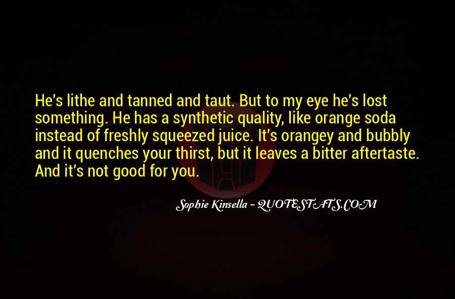 Quotes About Orange Juice #1409574