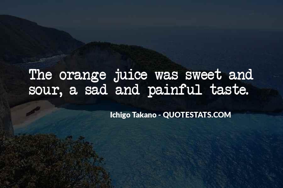 Quotes About Orange Juice #1572543