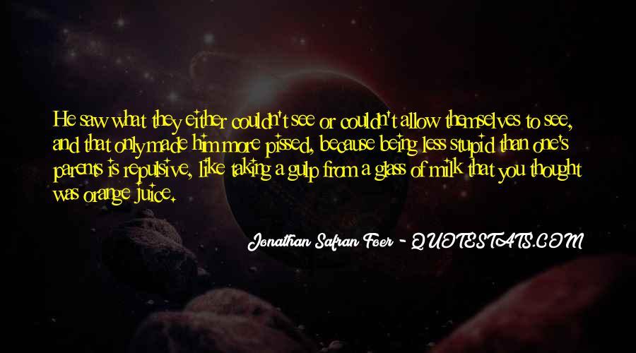 Quotes About Orange Juice #1627502