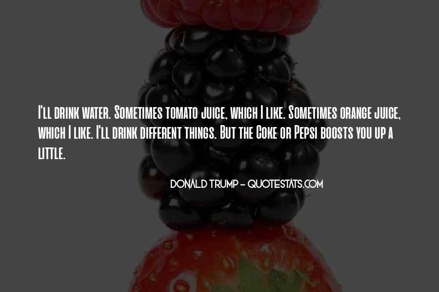 Quotes About Orange Juice #1694965
