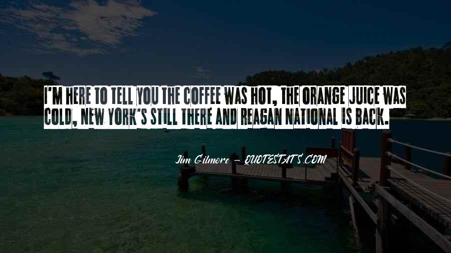 Quotes About Orange Juice #1734957