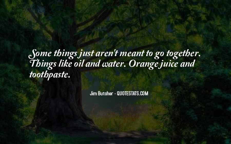 Quotes About Orange Juice #265519