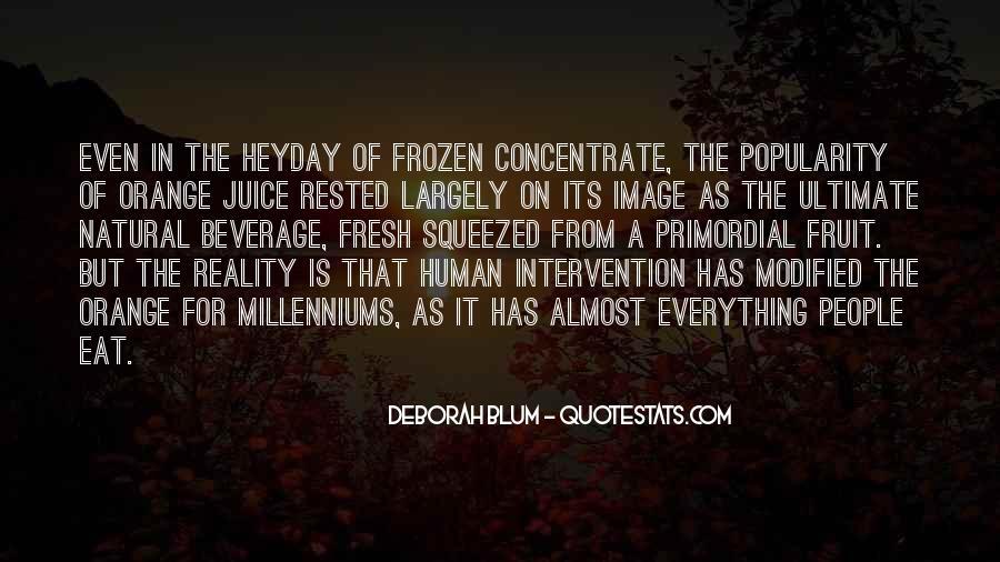Quotes About Orange Juice #320179