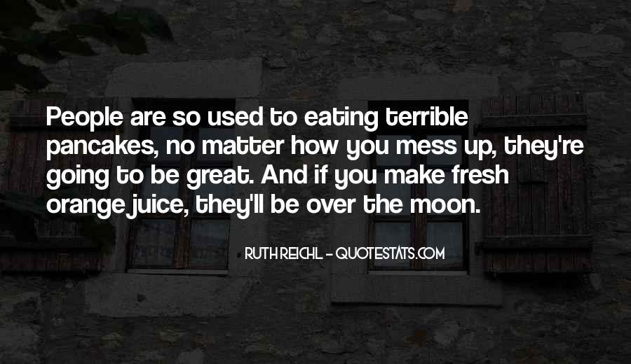 Quotes About Orange Juice #401475