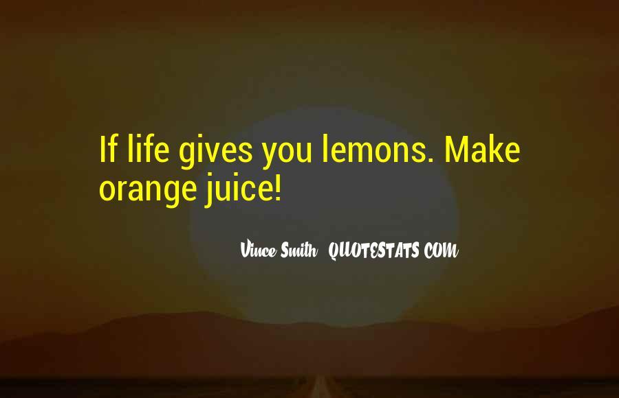 Quotes About Orange Juice #455276