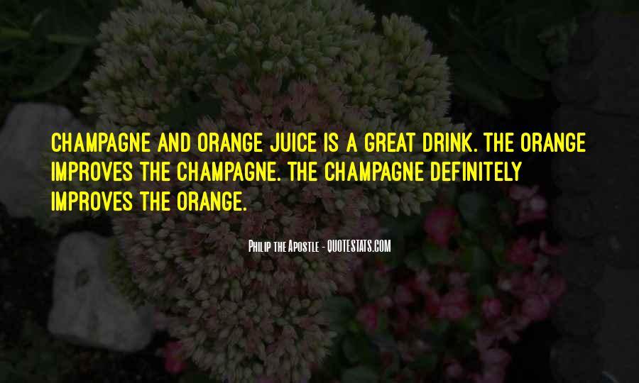 Quotes About Orange Juice #78932