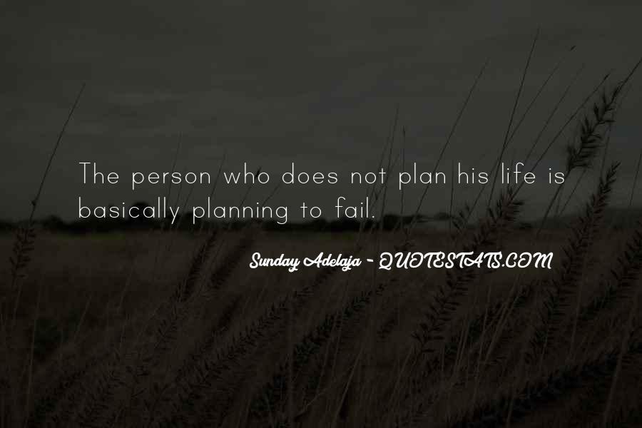Quotes About Not Planning Your Life #239123