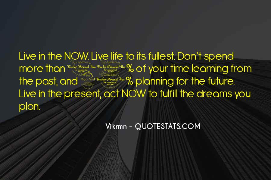Quotes About Not Planning Your Life #245784