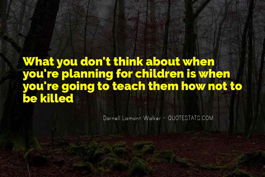 Quotes About Not Planning Your Life #247840