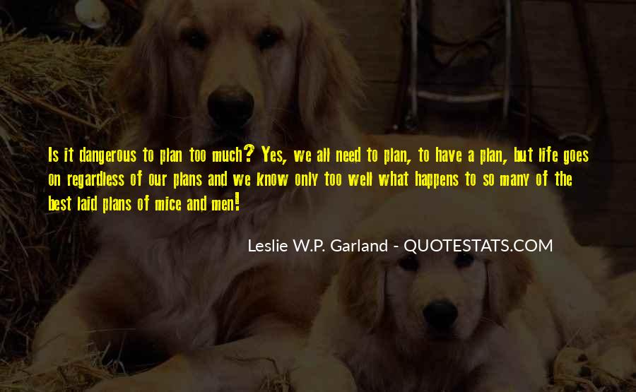 Quotes About Not Planning Your Life #304452