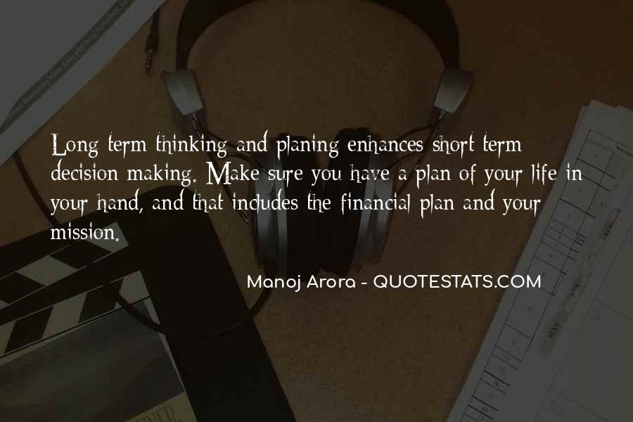 Quotes About Not Planning Your Life #4513