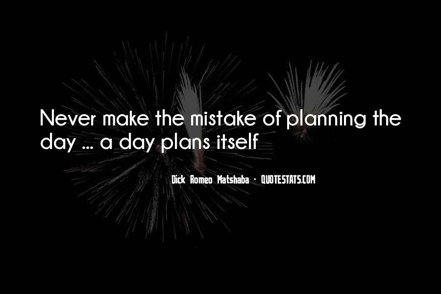 Quotes About Not Planning Your Life #53537