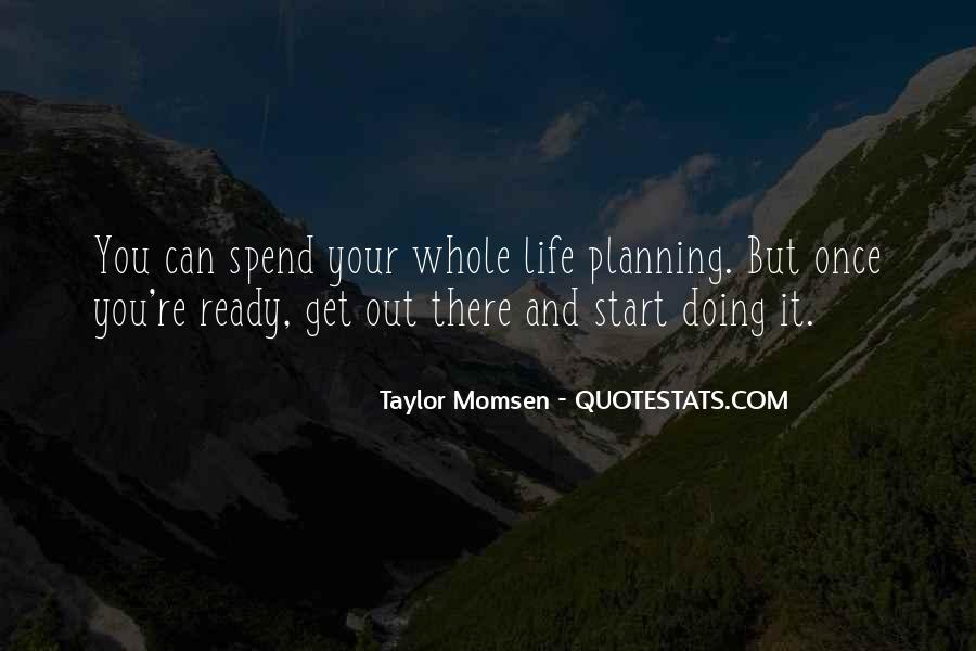 Quotes About Not Planning Your Life #63181