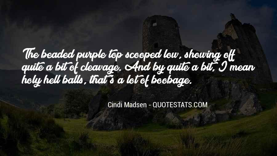 Quotes About Showing Cleavage #120217