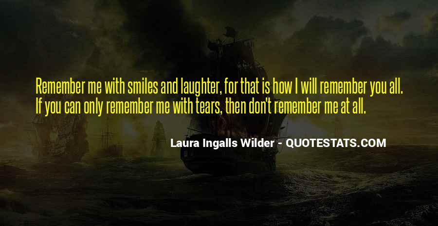 Quotes About Smiles And Laughter #113569