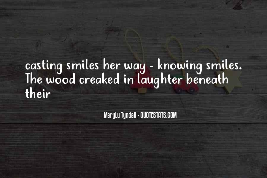 Quotes About Smiles And Laughter #1200166
