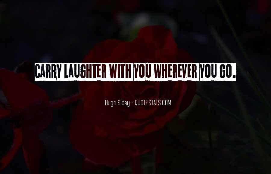 Quotes About Smiles And Laughter #593446