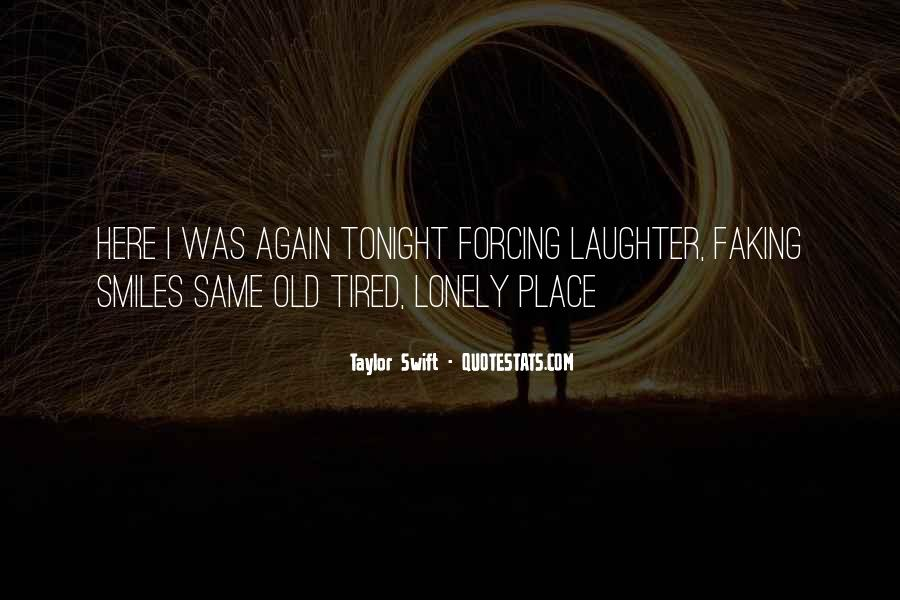 Quotes About Smiles And Laughter #703806