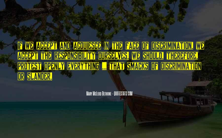 Quotes About Discrimination And Racism #113824