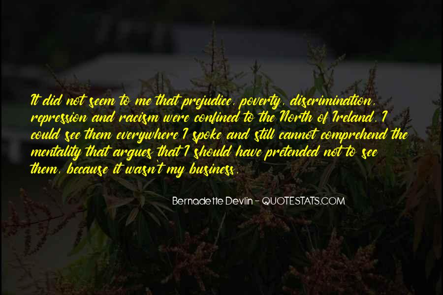 Quotes About Discrimination And Racism #1194676