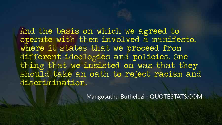 Quotes About Discrimination And Racism #1421678