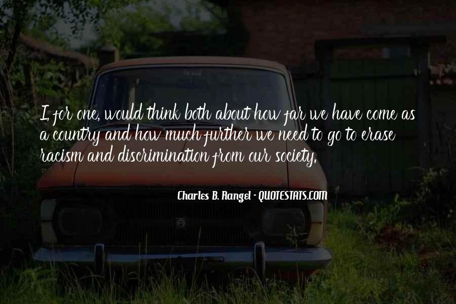 Quotes About Discrimination And Racism #1715713
