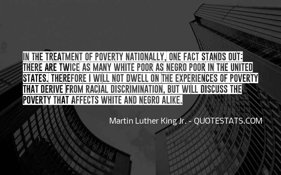 Quotes About Discrimination And Racism #223709
