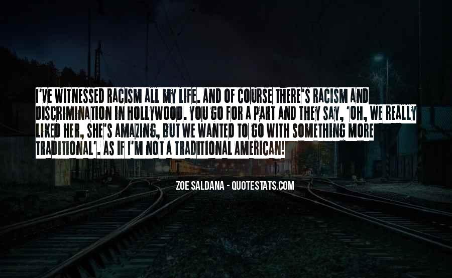 Quotes About Discrimination And Racism #441957