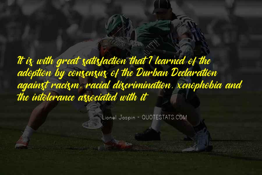 Quotes About Discrimination And Racism #514306