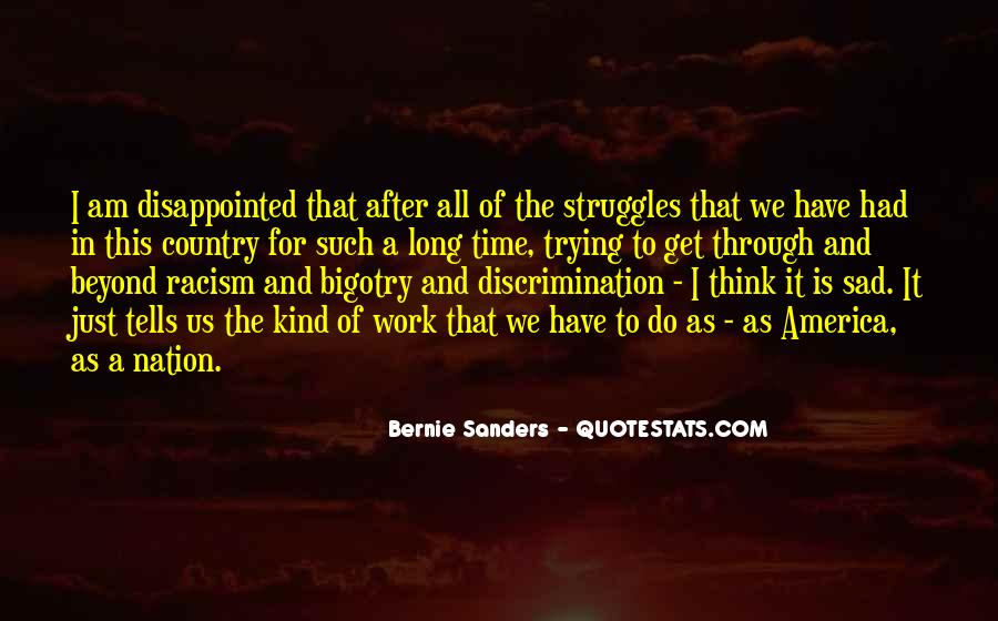 Quotes About Discrimination And Racism #841220