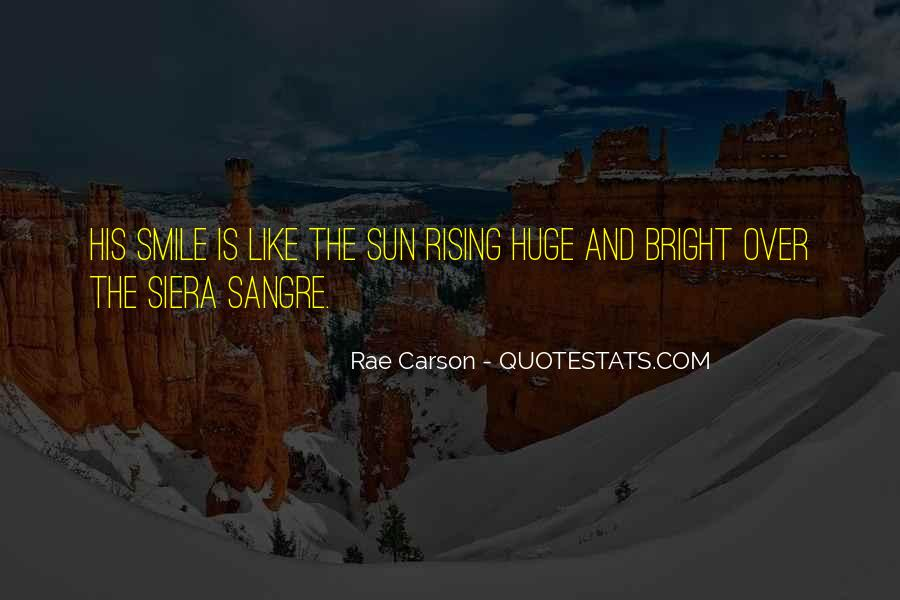 Quotes About Having A Bright Smile #163770
