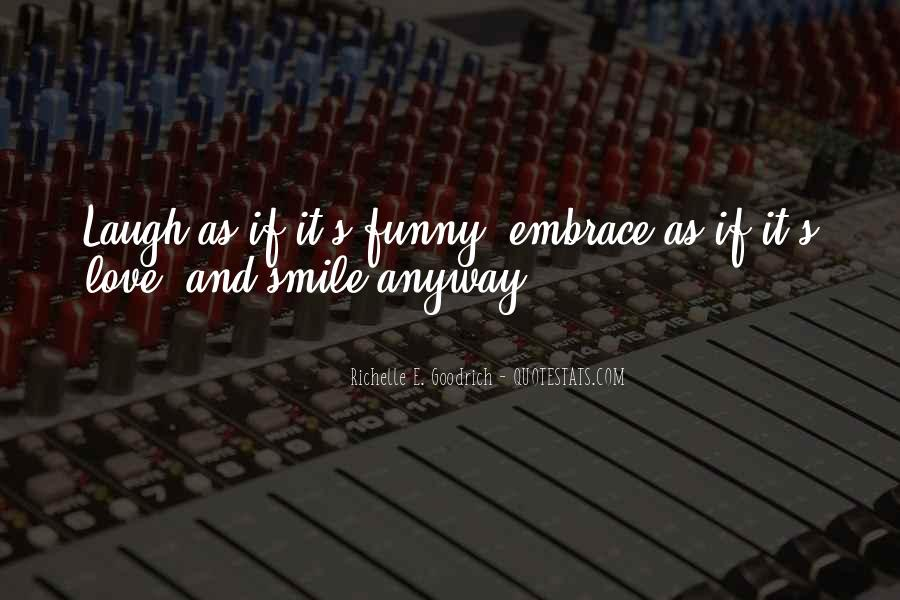 Quotes About Having A Bright Smile #328531